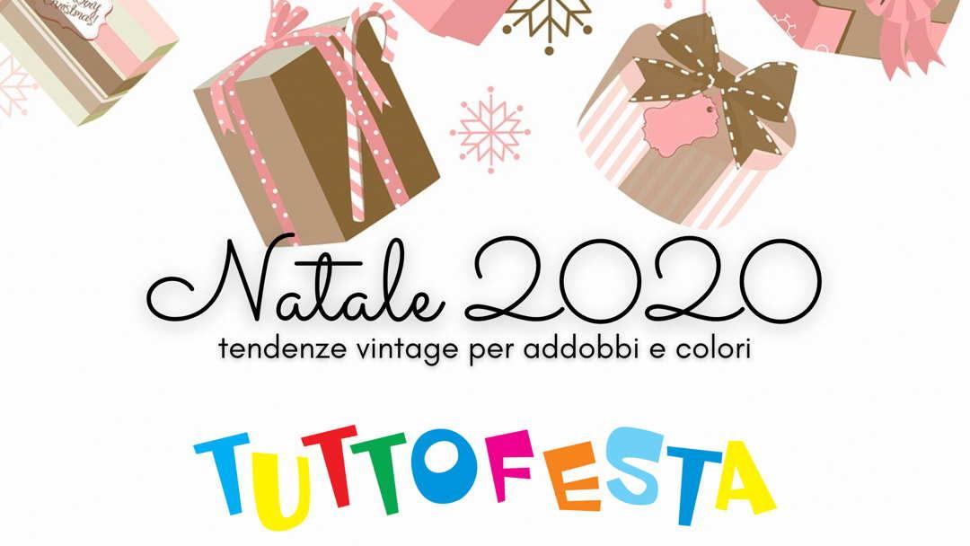 natale 2020 tendenze vintage tuttofesta